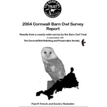 Barn Owl Trust 2004 Cornwall Barn Owl Survey Report
