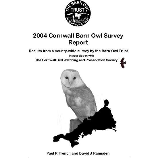 Barn Owl Trust 2004 Cornwall Barn Owl Survey Report